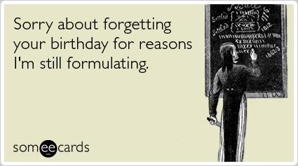 Verjaardag Te Laat Teksten Als Goedmakers