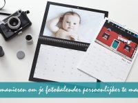 4 manieren om je fotokalender persoonlijker te maken