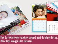 Een fotokalender maken begint met de juiste foto's. Deze tips mag je niet missen!