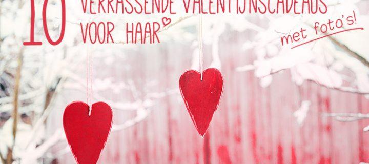 10 verrassende valentijnscadeaus voor haar!