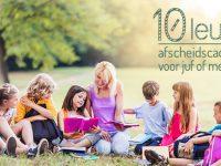 Voor deze 10 leuke afscheidscadeaus voor juf of meester kozen onze kindjes