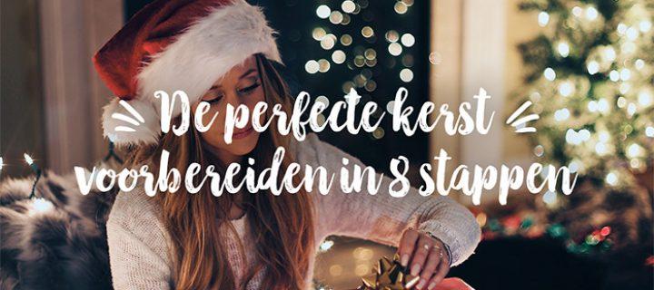De perfecte kerst voorbereiden in 8 stappen