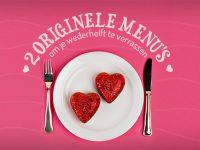 Valentijnsmenu: 2 originele menu's voor Valentijnsdag