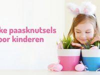 Knutselen voor Pasen! 5 leuke paasknutsels voor kinderen