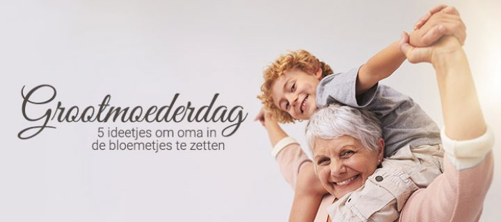 5 toffe cadeau-ideetjes om grootmoeder te verrassen
