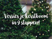 Je kerstboom versieren in 9 stappen!