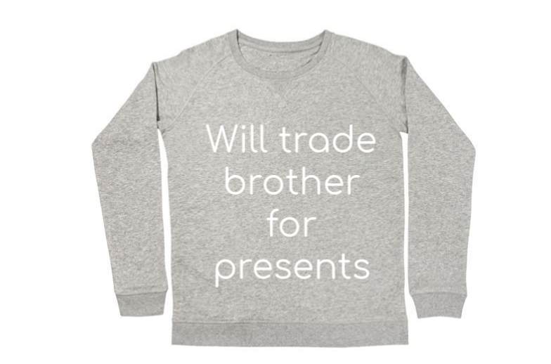 Grijze kersttrui met opschrift: Will trade brother for presents