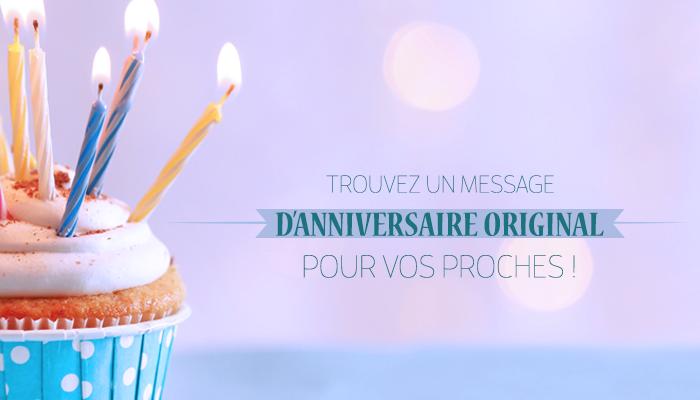 Un Message D Anniversaire Original Pour Tous Vos Proches