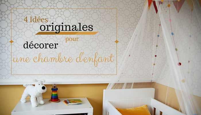 Decoration Chambre Enfant 4 Idees Originales