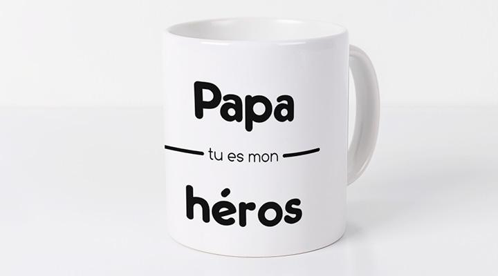 """Bonne fete papa ! citations et mots d'amour - sur un mug """"Papa tu es mon héros"""""""