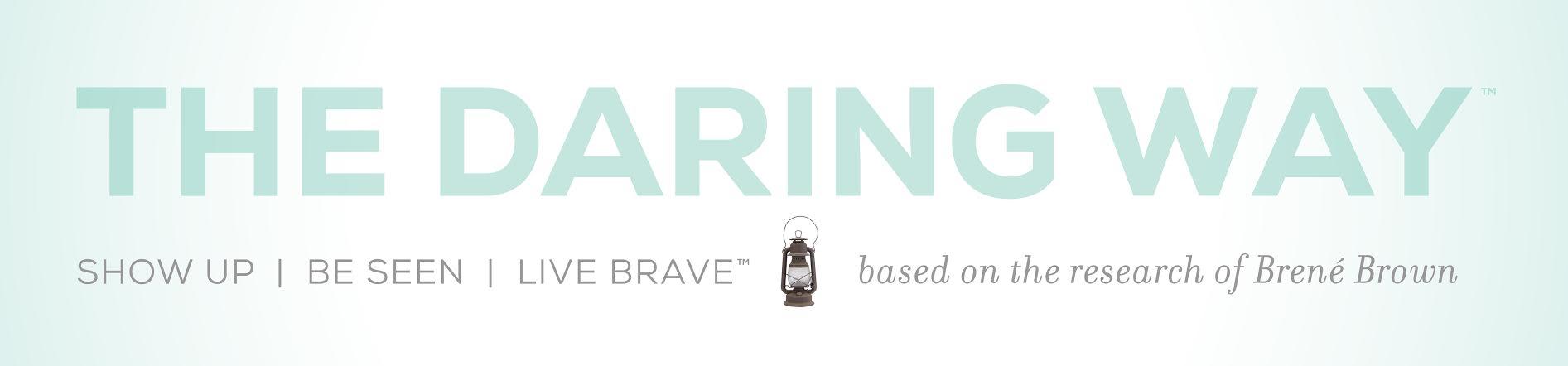 the daring way banner