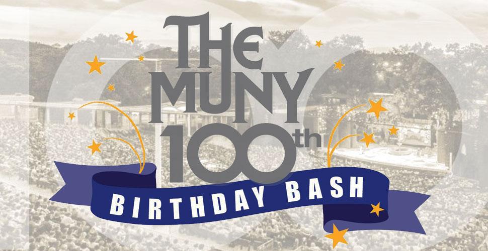 The Muny's Centennial Birthday Bash