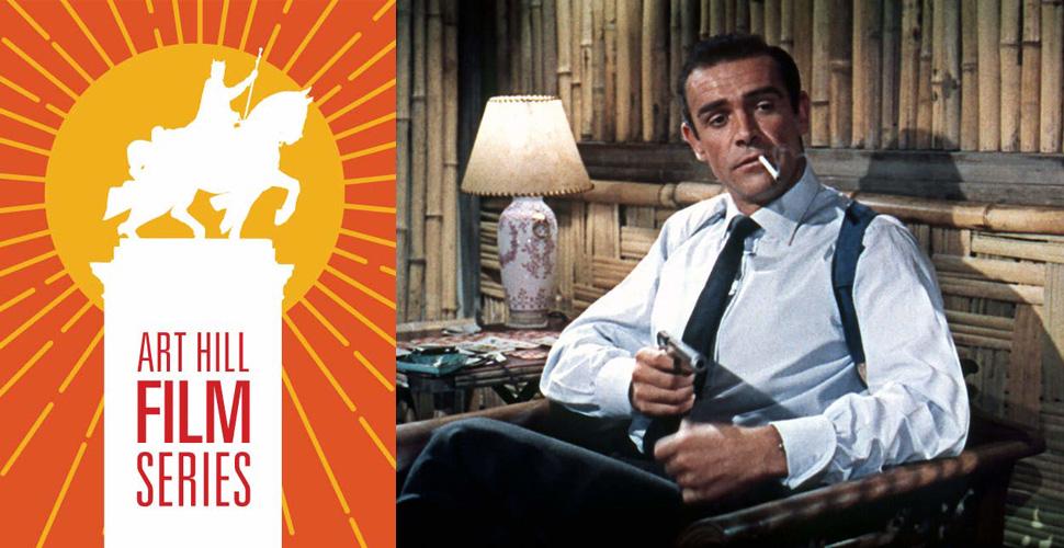 """Art Hill Film Series: """"Dr. No"""""""