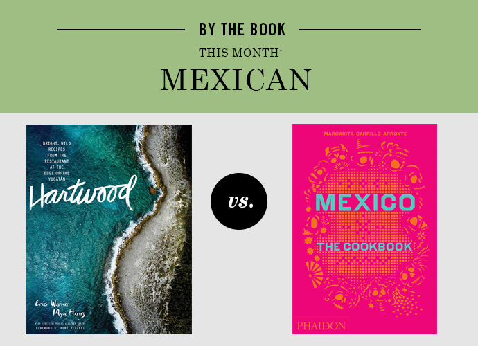 "By the Book: ""Mexico: The Cookbook"" by Margarita Corrillo Arronte"
