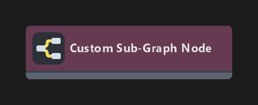 Custom Sub-Graph Node