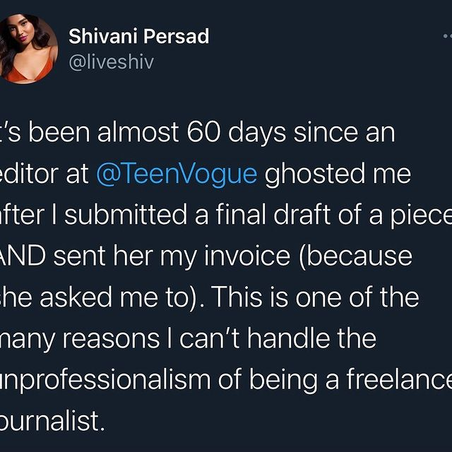 """In case you're wondering what it's like to be a freelance journalist in 2021. You have to publicly drag a massive publication who claims to be """"progressive"""" and """"woke"""" to get paid. Ya sure? 🤷🏽♀️"""
