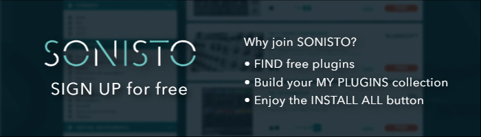 Why join SONISTO? FIND free plugins! Build your MY PLUGINS collection! Enjoy the INSTALL ALL button!