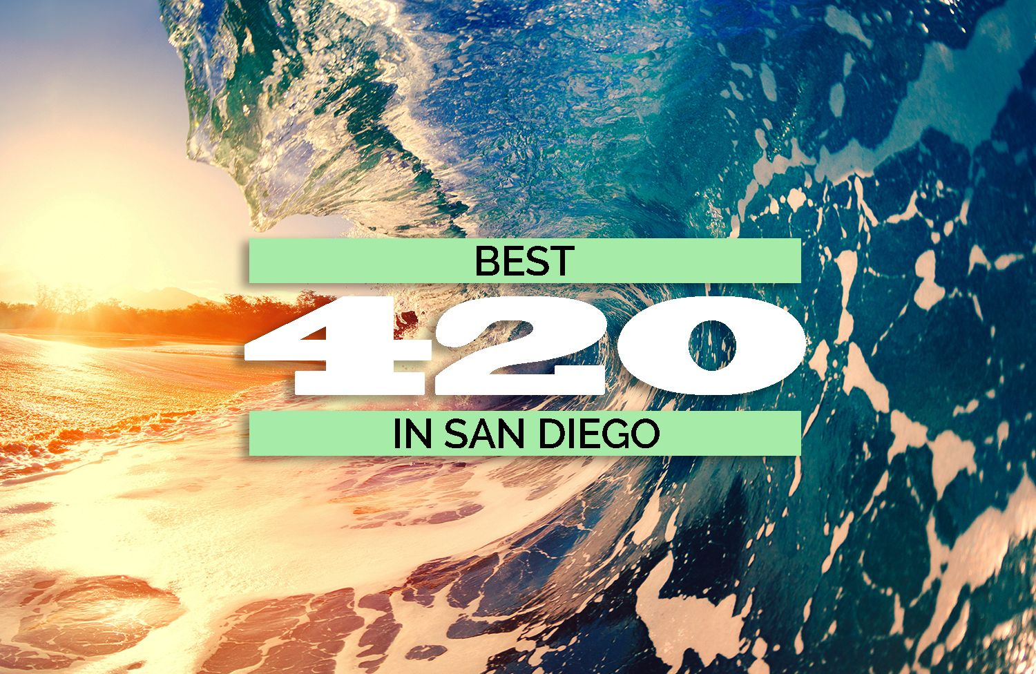BEST420INSANDIEGO