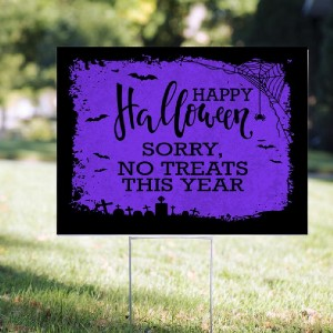 Trophy Depot Halloween Sorry No Treats This Year - Best Halloween Decorations Outdoor: Eye-catching lawn sign