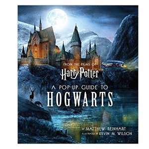 Matthew Reinhart Harry Potter: A Pop-Up Guide to Hogwarts - Best Pop-Up Books for Toddlers: Explore the wizarding world