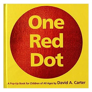 David A. Carter One Red Dot: One Red Dot (Classic Collectible Pop-Up) - Best Pop-Up Books for Toddlers: Magical pop-up book