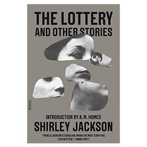 Shirley Jackson The Lottery and Other Stories - Best Horror Books for Halloween: Truly blows your mind