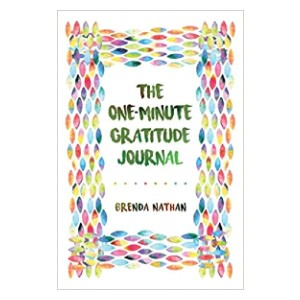 Brenda Nathan The One-Minute Gratitude Journal - Best Daily Gratitude Journals: Extremely time-efficient