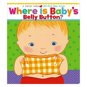 Karen Katz Where Is Baby's Belly Button? - Best Pop-Up Books for Toddlers: Teach kids where their body parts are