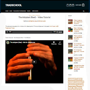 TRADSCHOOL The Ashplant (Reel) – Video Tutorial - Best Online Tin Whistle Lessons: Various Music Sheet