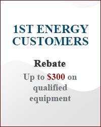 1st Energy Customers: REBATE