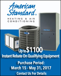 Spring Promo - Up to $1100 Instant Rebate on Qualifying American Standard Equipment