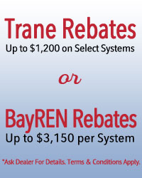 Promotional Advertisement for HVAC Rebates available for Trane or Bayren products