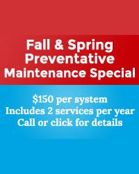 Fall & Spring Preventive Maintenance Special
