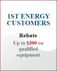 1st Energy Customers: REBATE
