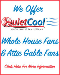 Quiet Cool Whole House Fans