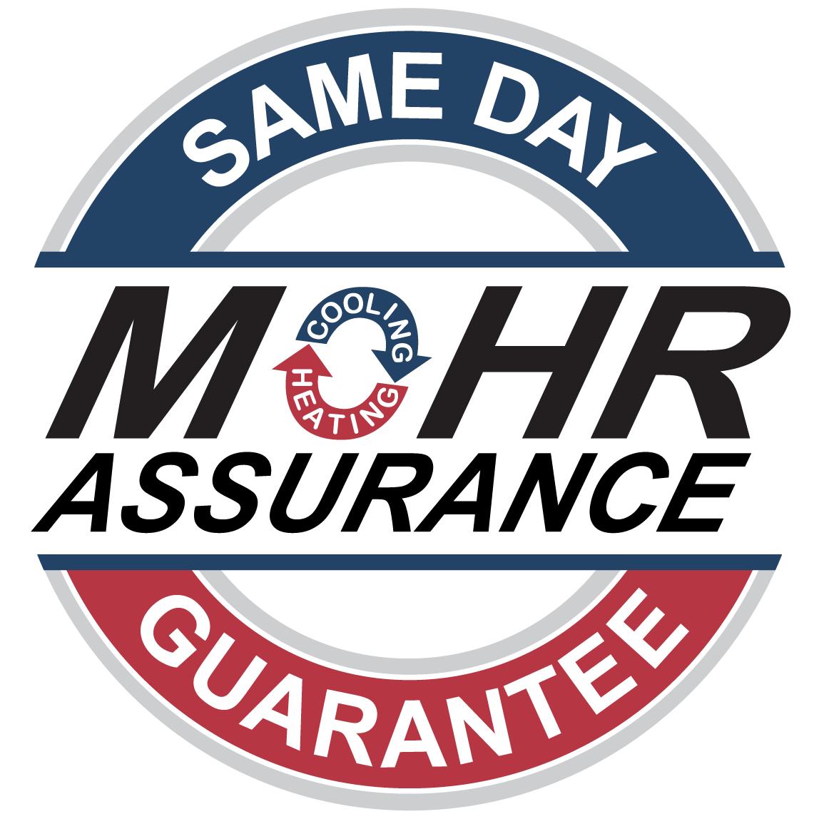 Mohr Assurance Same Day Guarantee