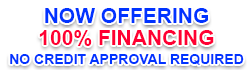 Financing Promotion for 100% Financing with no credit approval needed