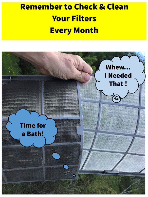 Remember to Clean N Check Your Filters Every Month