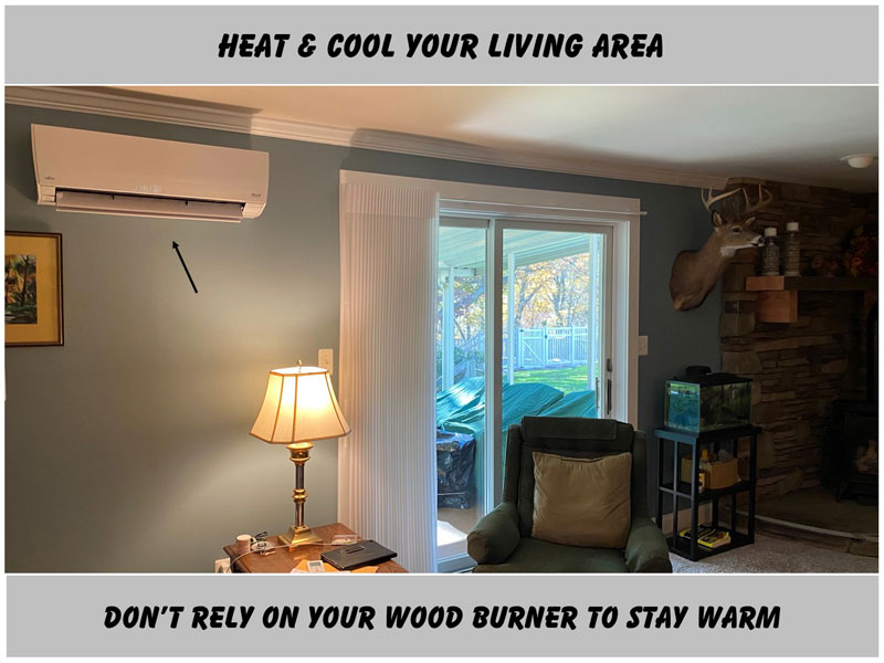 No Wood Burning Heater Needed!
