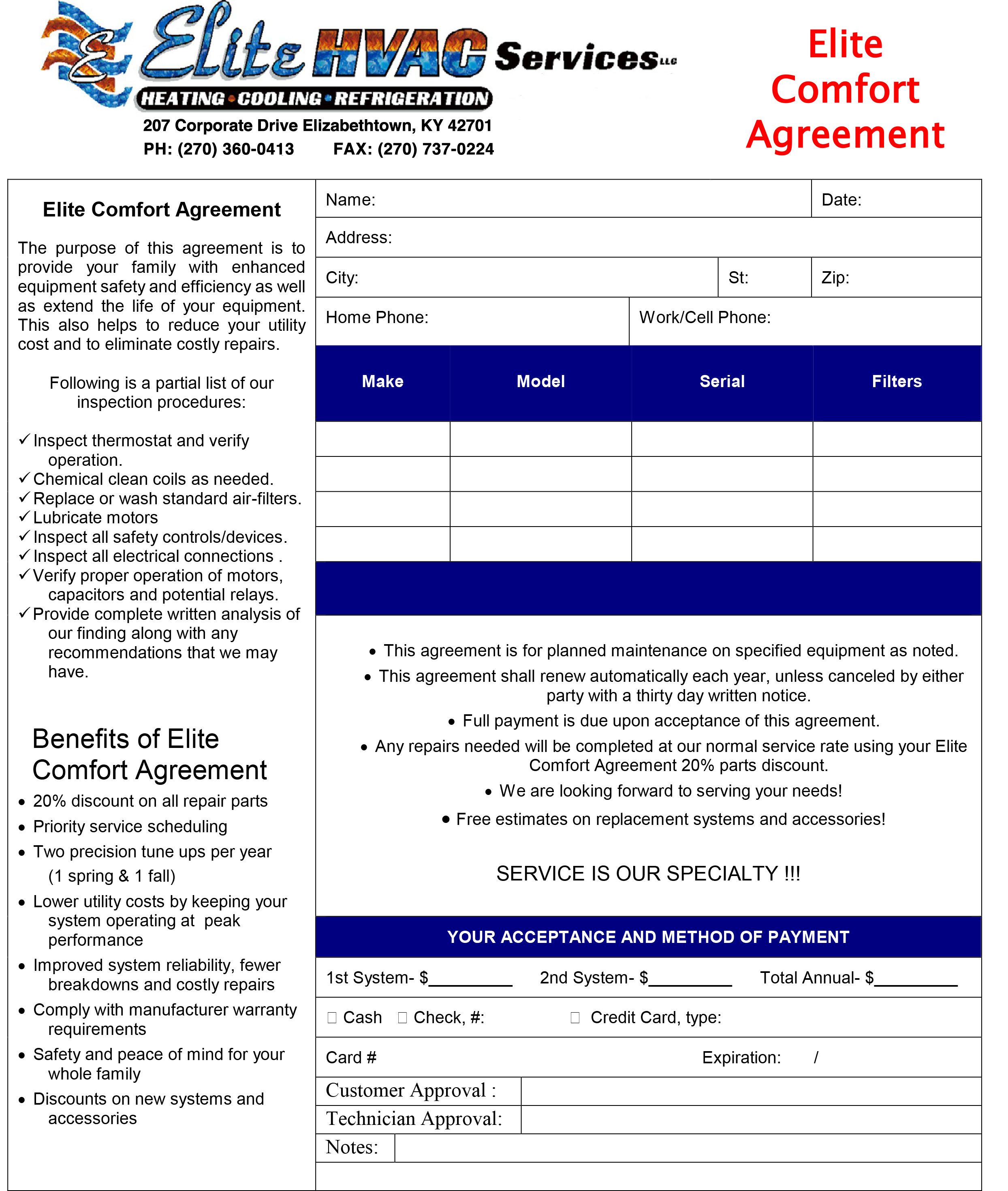 Click here to download our Elite Comfort Agreement