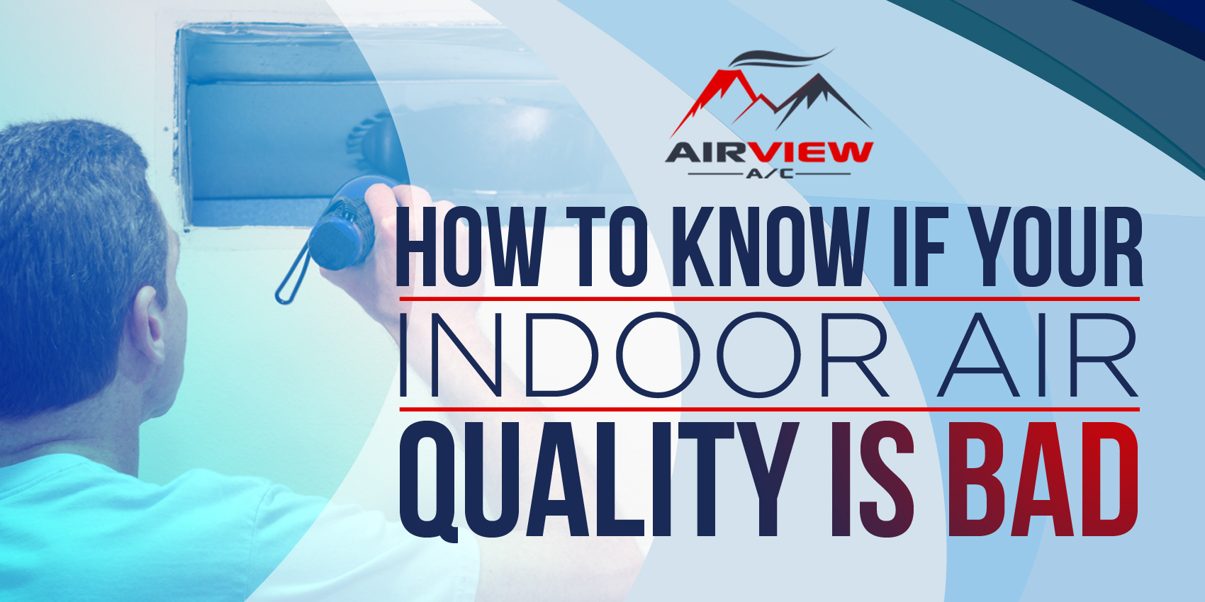 How To Know If Your Indoor Air Quality Is Bad