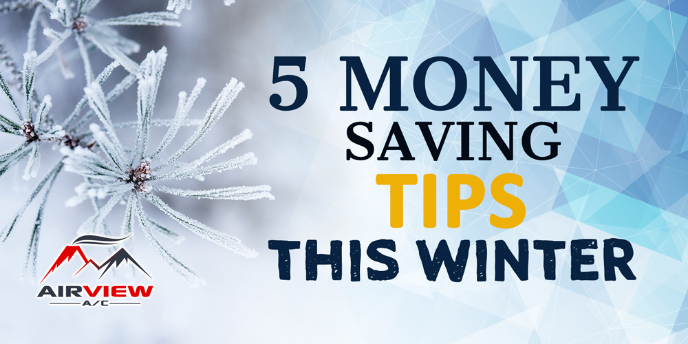 5 Money Saving Tips This Winter