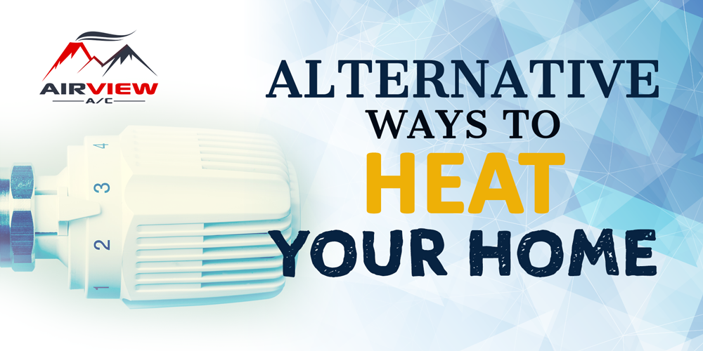 Alternative Ways To Heat Your Home