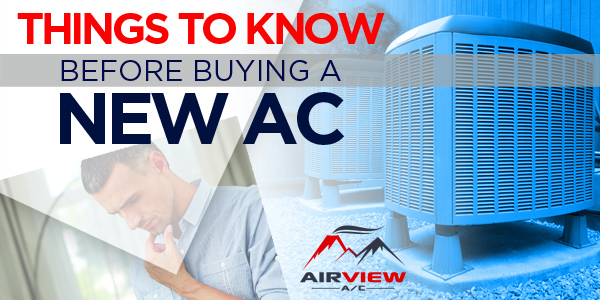 Things to Know Before Buying a New AC