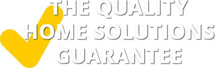 The Quality Home Solutions Guarantee