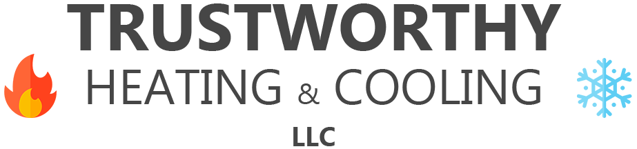 Trustworthy Heating And Cooling LLC