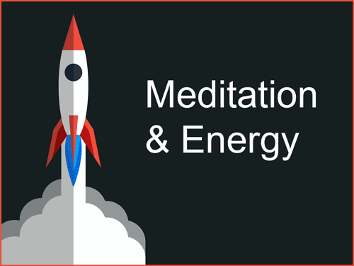 Meditation For Increased Energy