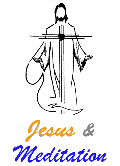 Meditation and Jesus
