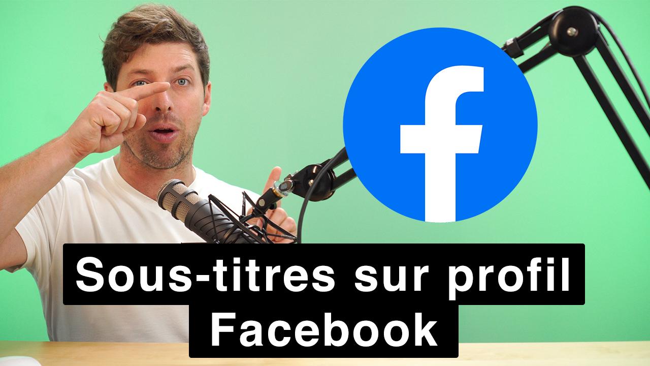 Comment mettre des sous-titres sur une vidéo Facebook sur un profil personnel