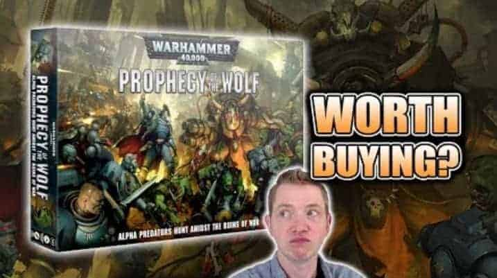 Pass or Fail Prophecy of the Wolf 40k Unboxing & Build
